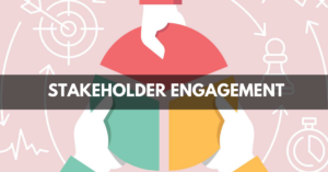 Overview of Stakeholder Engagement in the Program Management